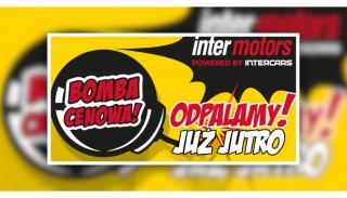 """Bomba cenowa w Inter Motors: """"Odpalamy grubą promocję!"""""""